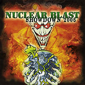 Play & Download Nuclear Blast Showdown 2006 by Various Artists | Napster