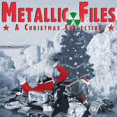 Play & Download Metallic Files - A Christmas Collection by Various Artists | Napster