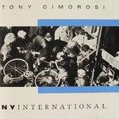 Play & Download NY International by Tony Cimorosi | Napster