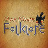 Play & Download Folklore by Mae Moore | Napster