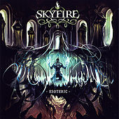 Play & Download Esoteric by Skyfire | Napster