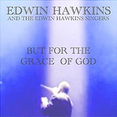 Play & Download But For the Grace of God (Hip Hop) by Edwin Hawkins | Napster