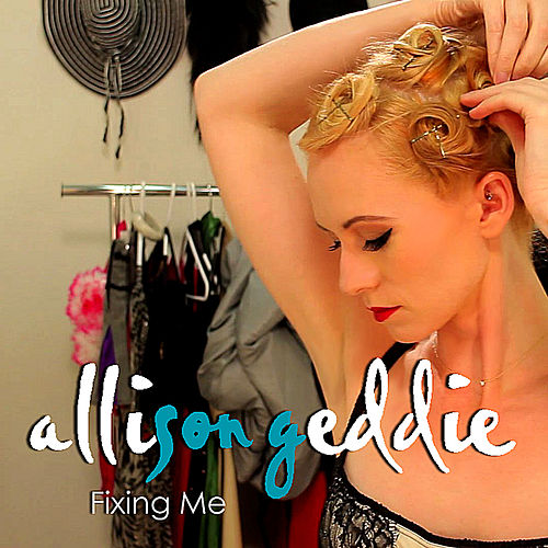 Play & Download Fixing Me by Allison Geddie | Napster