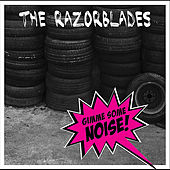 Play & Download Gimme Some Noise! by Razorblades | Napster