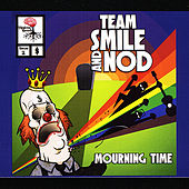 Mourning Time by Team Smile and Nod