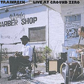 Live at Ground Zero by Trainreck