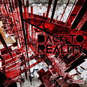 Play & Download Back To Reality by Various Artists | Napster