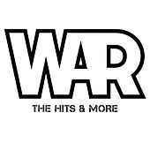 Play & Download The Hits & More by WAR | Napster