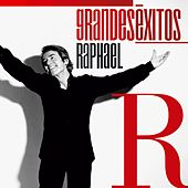 Play & Download Grandes Éxitos: Raphael by Raphael | Napster