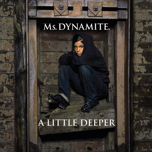 Play & Download A Little Deeper by Ms. Dynamite | Napster