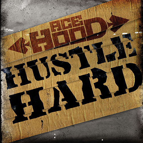 Hustle Hard by Ace Hood