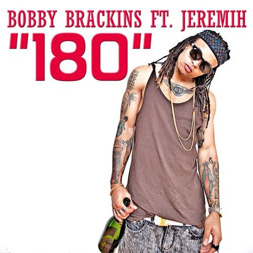 180 by Bobby Brackins