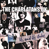 Play & Download Us And Us Only by Charlatans U.K. | Napster