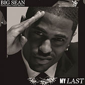 Play & Download My Last by Big Sean | Napster