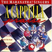 A Cappella Praise by Maranatha! Vocal Band