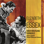 Play & Download Classic Film Scores: Elizabeth and Essex by Charles Gerhardt | Napster