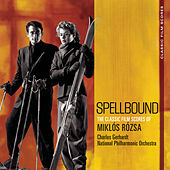 Play & Download Classic Film Scores: Spellbound by Charles Gerhardt | Napster