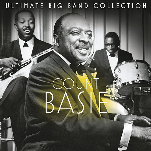 Ultimate Big Band Collection: Count Basie by Various Artists