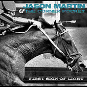 Play & Download First Sign of Light by Jason Martin | Napster
