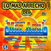 Los Mas Arrecho 1 De Conjunto Mar Azul by Conjunto Mar Azul