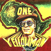 Play & Download One Yellowman And Fathead by Yellowman | Napster