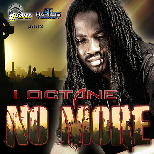 Play & Download No More by I-Octane | Napster