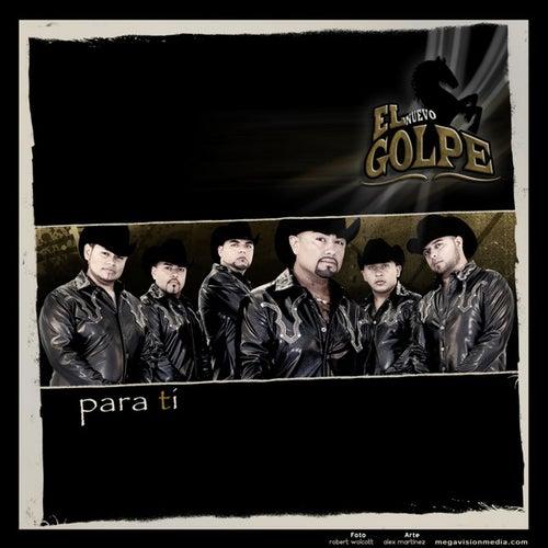 Para Ti by El Nuevo Golpe