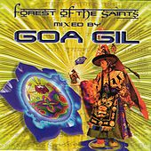Goa Gil / Forest Of The Saints by Various Artists