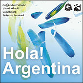 Play & Download Hola! Argentina by Various Artists | Napster