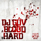 Play & Download Blood / Hard by DJ Guv | Napster