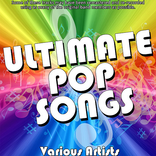 Play & Download Ultimate Pop Songs by Various Artists | Napster