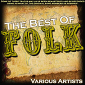 Play & Download The Best Of Folk by Various Artists | Napster