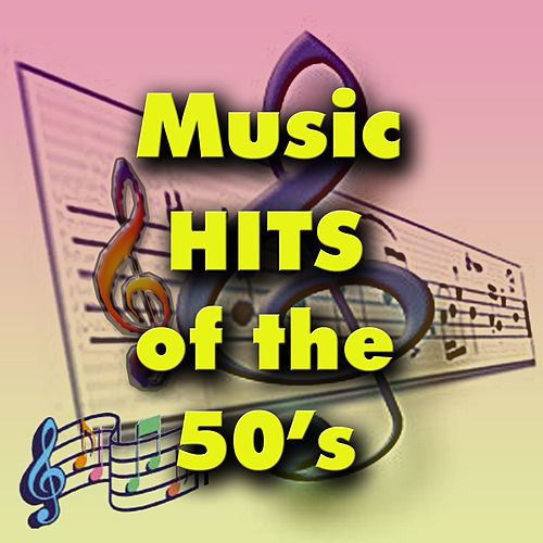 Music Hits of the 50's by Various Artists