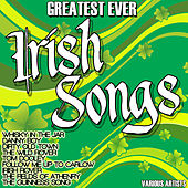 Play & Download Greatest Ever Irish Songs by Various Artists | Napster