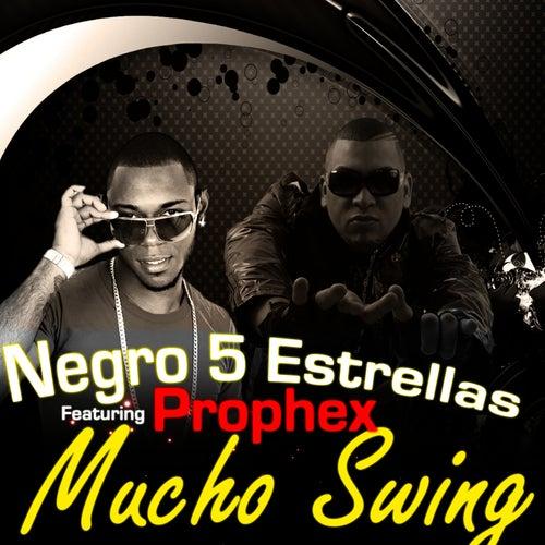 Play & Download Mucho Swing by El Negro 5 Estrellas | Napster