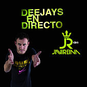 Deejays En Directo - Sesion Javi Reina by Various Artists