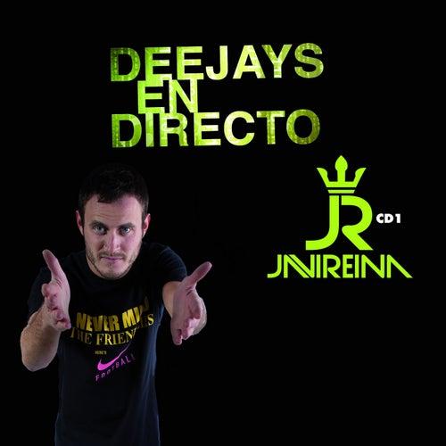 Deejays En Directo - Sesion Javi Reina by Various Artists