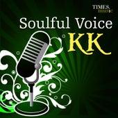 Play & Download Soulful Voice K K by K K | Napster