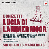 Play & Download Donizetti: Lucia di Lammermoor - The Sony Opera House by Sir Charles Mackerras | Napster
