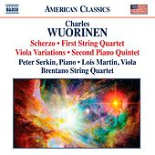 Play & Download Wuorinen: Scherzo - String Quartet No. 1 - Viola Variations - Piano Quintet No. 2 by Various Artists | Napster