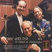Play & Download New Arts Trio in Recital at Chautauqua by New Arts Trio | Napster