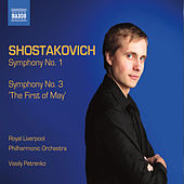 Play & Download Shostakovich: Symphonies Nos. 1 & 3 by Vasily Petrenko | Napster