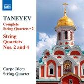 Play & Download Taneyev: Complete String Quartets, Vol. 2 by Carpe Diem String Quartet | Napster