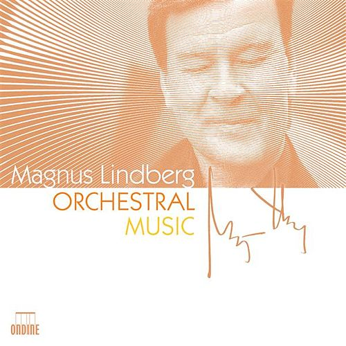 Play & Download Lindberg: Orchestral Music by Various Artists | Napster