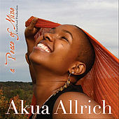 a Peace of Mine by Akua Allrich