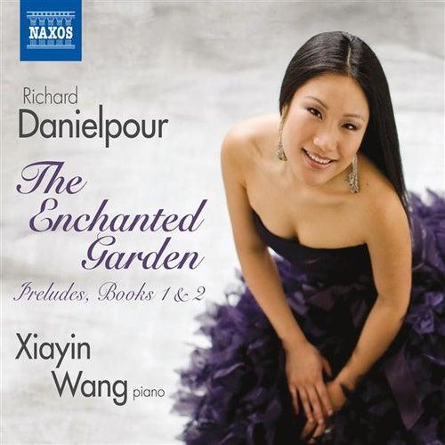 Danielpour: The Enchanted Garden by Xiayin Wang