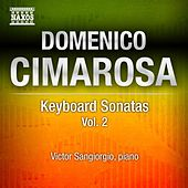 Play & Download Cimarosa: Keyboard Sonatas Nos. 19-35 by Victor Sangiorgio | Napster