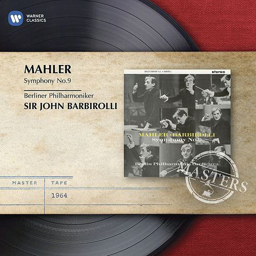 Play & Download Mahler: Symphony No.9 by Sir John Barbirolli | Napster