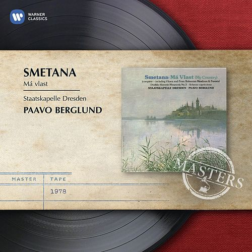 Play & Download Smetana: Ma Vlast by Staatskapelle Dresden | Napster