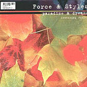 Paradise and Dreams by Force & Styles